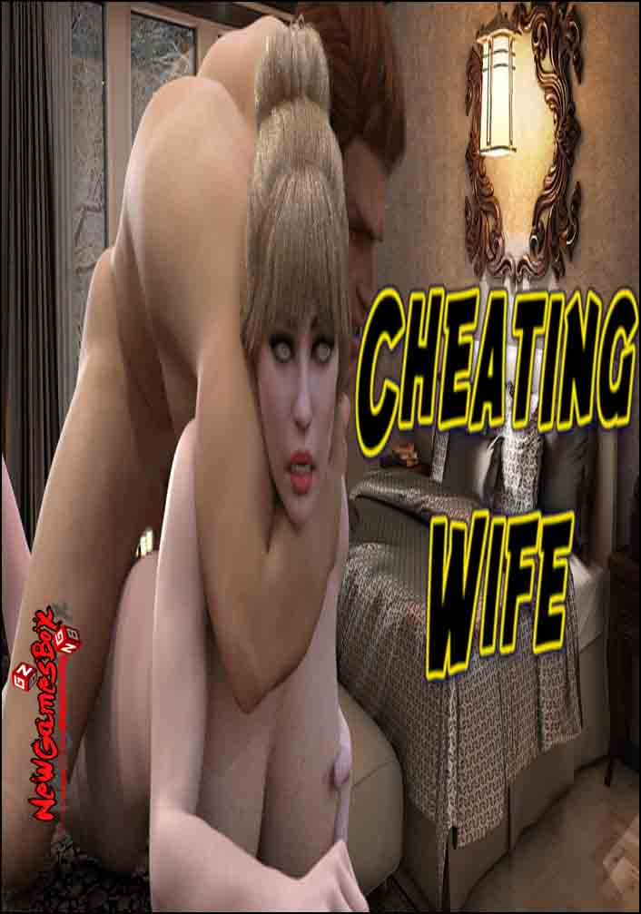 Cheating Wife Free Download