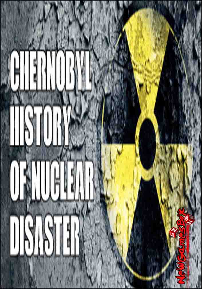 Chernobyl History Of Nuclear Disaster Free Download