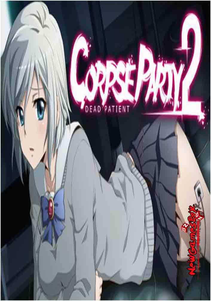 Corpse Party 2 Dead Patient Free Download