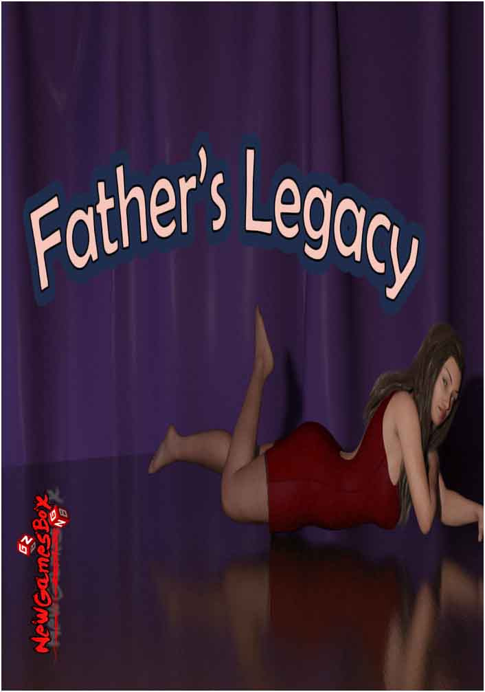Fathers Legacy Free Download