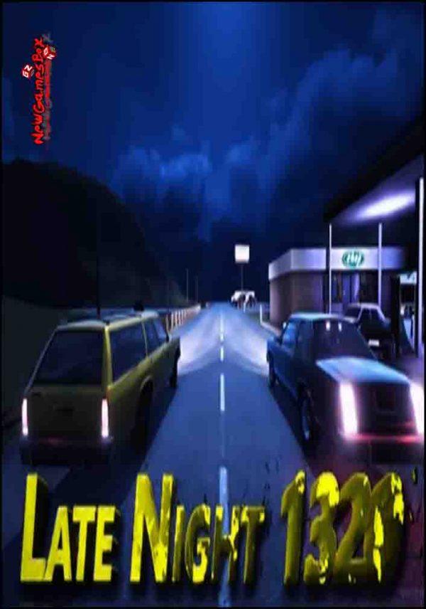 Late Night 1320 Free Download