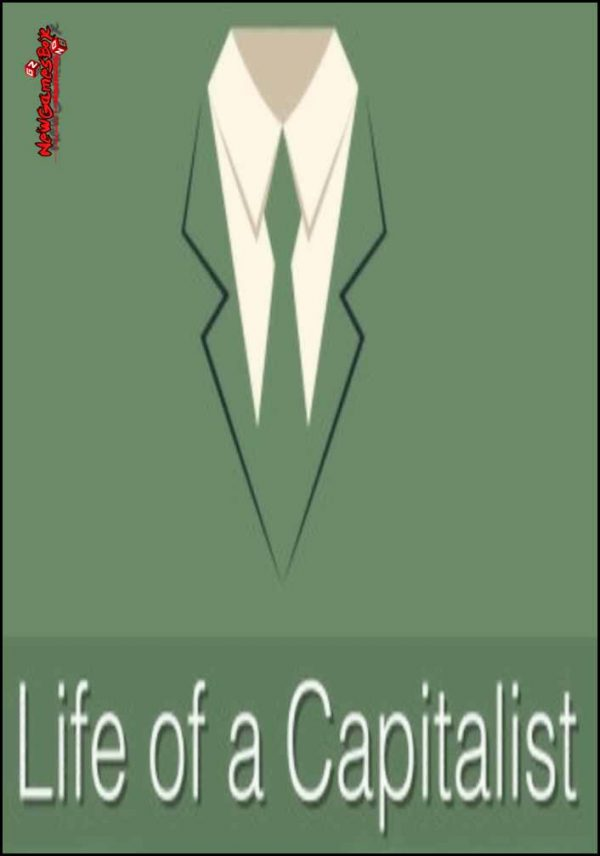 Life Of A Capitalist Free Download