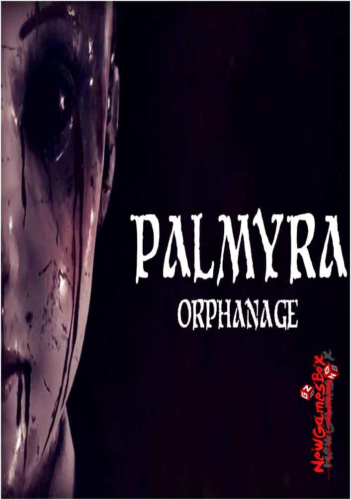 Palmyra Orphanage Free Download