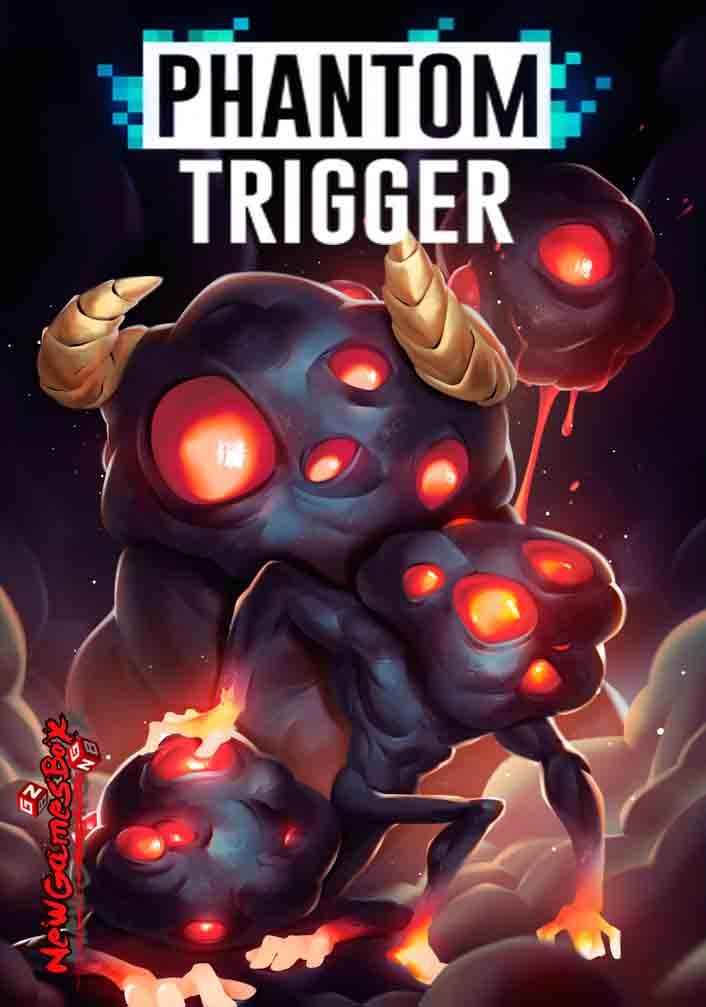 Phantom Trigger 0425 Download