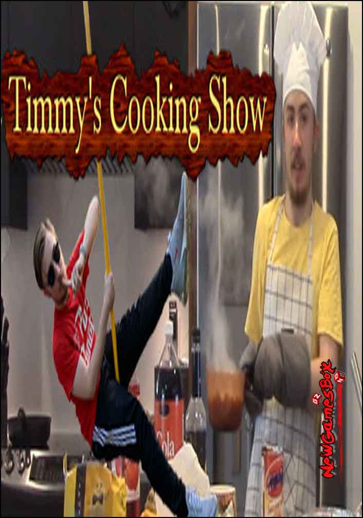 Timmys Cooking Show Free Download