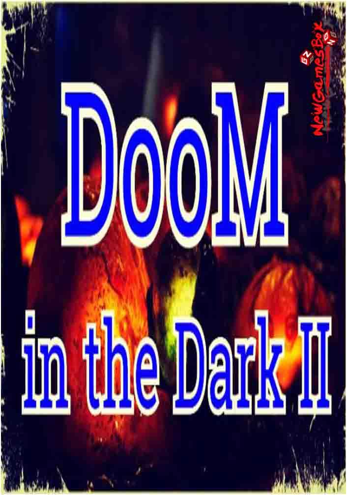 DooM In The Dark 2 Free Download