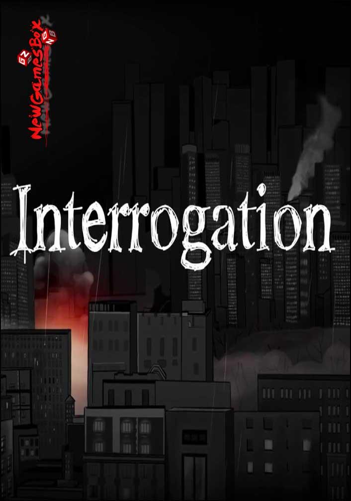 Interrogation Free Download