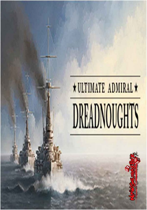 Ultimate Admiral Dreadnoughts Free Download