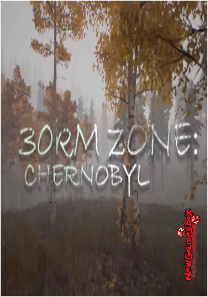 30Km Survival Zone Chernobyl Free Download