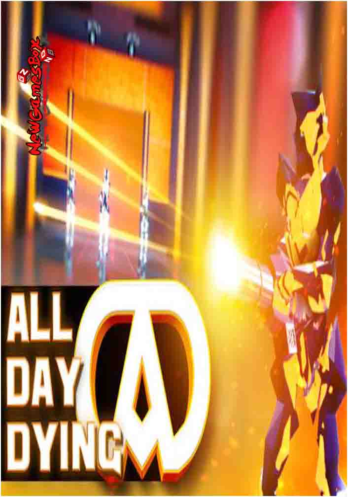 All Day Dying Free Download
