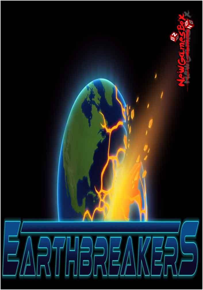 Earthbreakers Free Download
