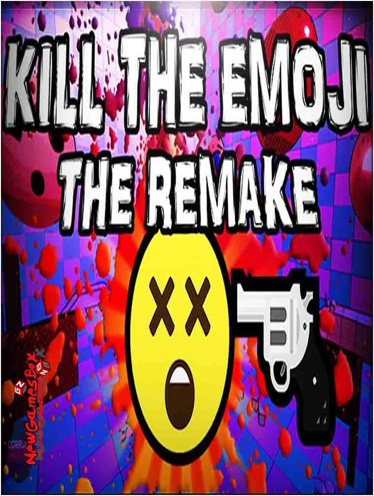 Kill The Emoji The Remake Free Download