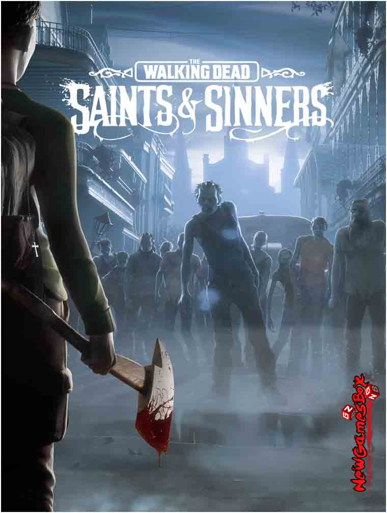 The Walking Dead Saints And Sinners Free Download