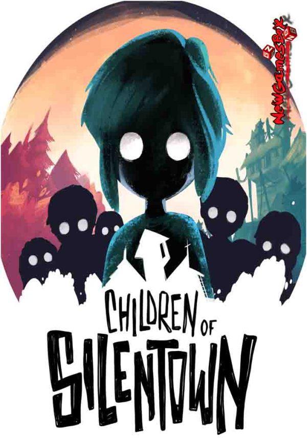Children Of Silentown Free Download