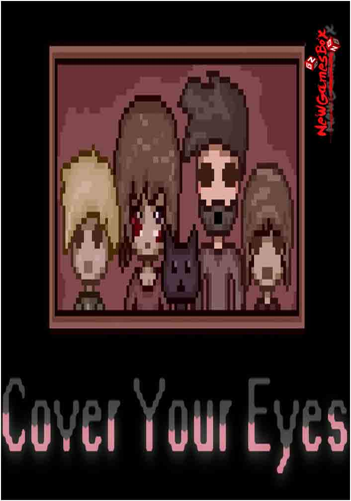 Cover Your Eyes Free Download