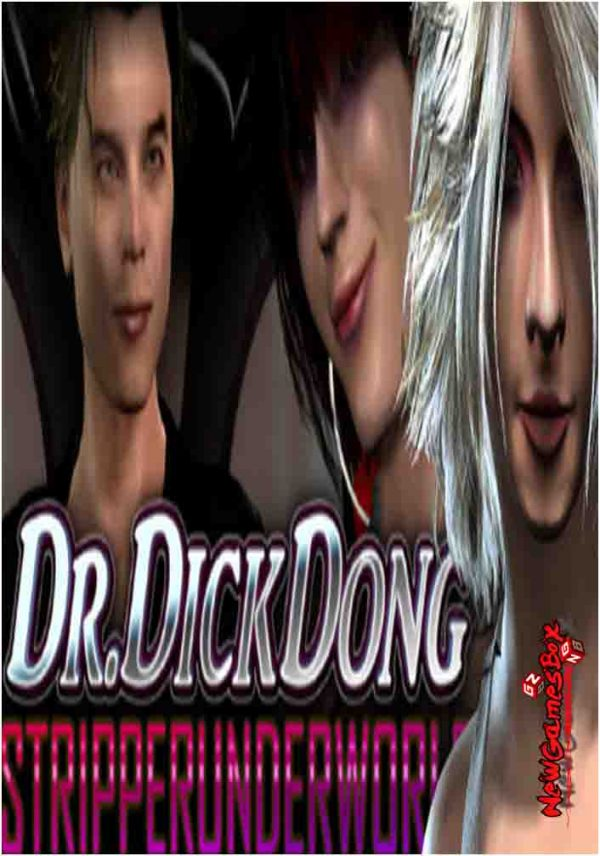 Dr Dick Dong Stripper Underworld Free Download