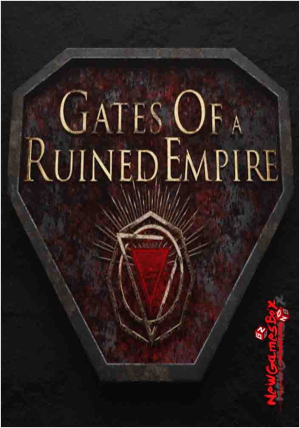 Gates Of A Ruined Empire Free Download