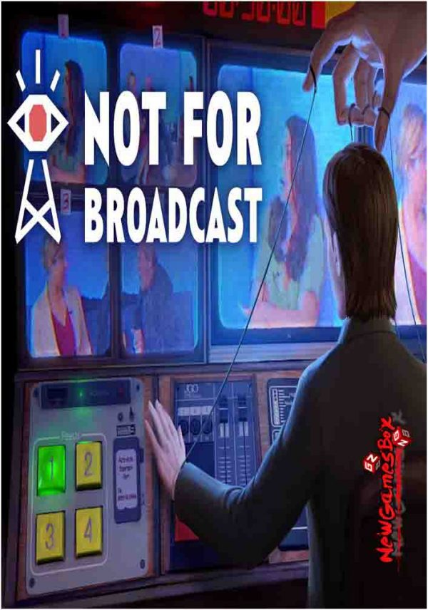 Not For Broadcast Free Download