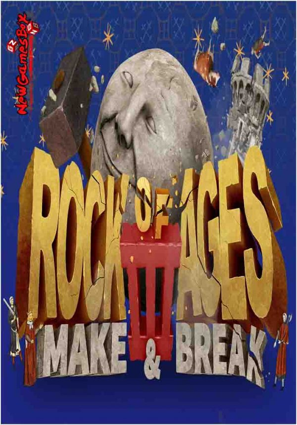 Rock Of Ages 3 Make And Break Free Download