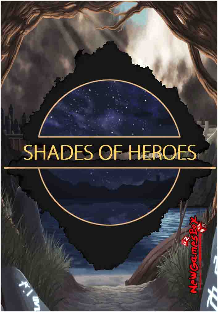 Shades Of Heroes Free Download