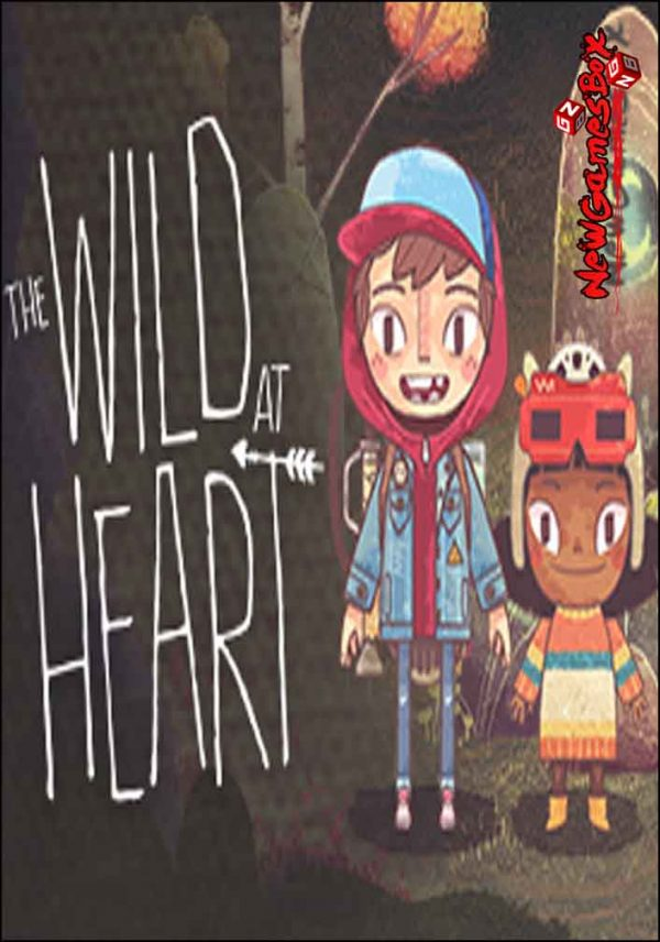 The Wild At Heart Free Download
