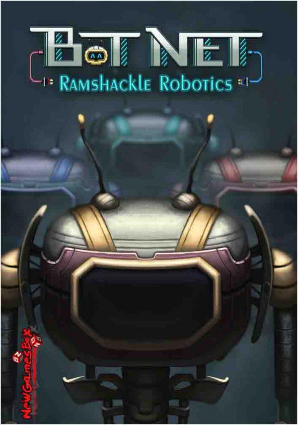 Bot Net Ramshackle Robotics Free Download