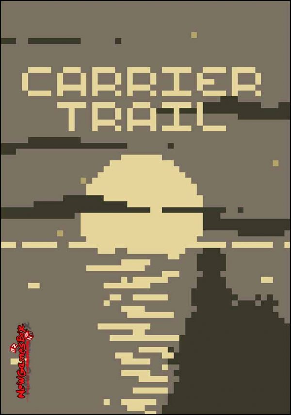 Carrier Trail Free Download