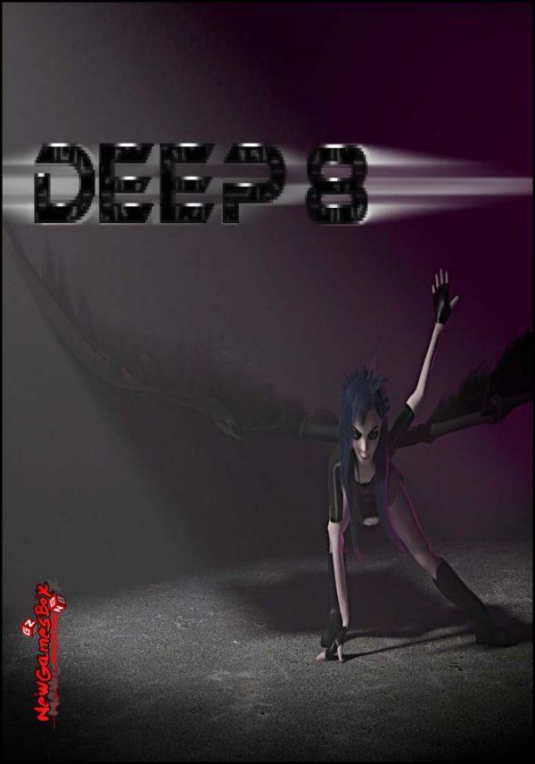 DEEP 8 Free Download