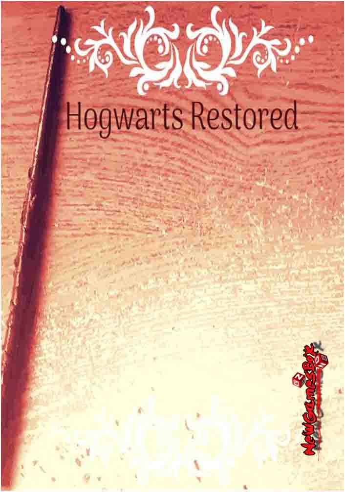 Hogwarts Restored Free Download
