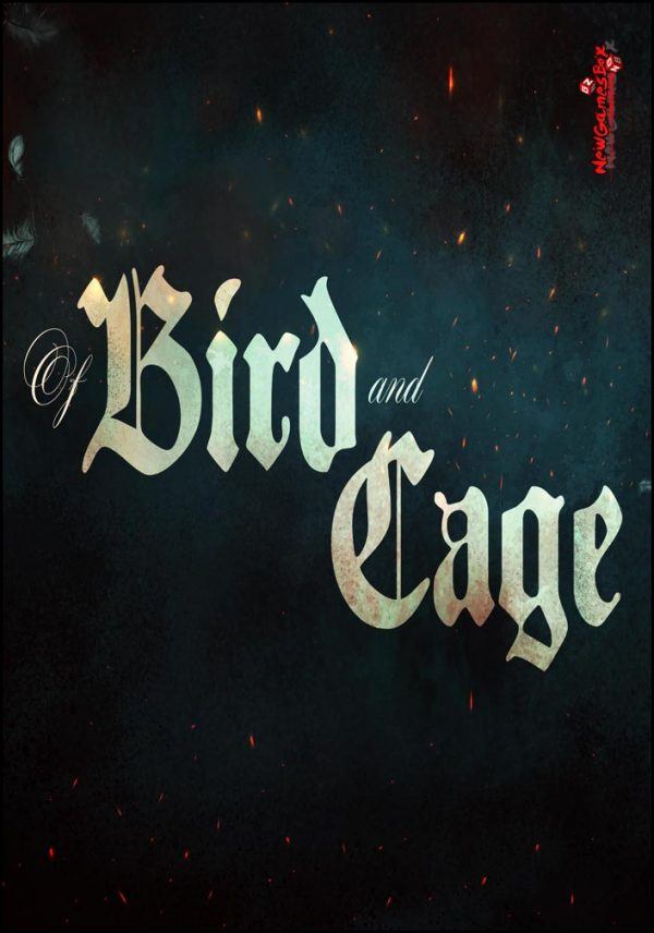 Of Bird And Cage Free Download