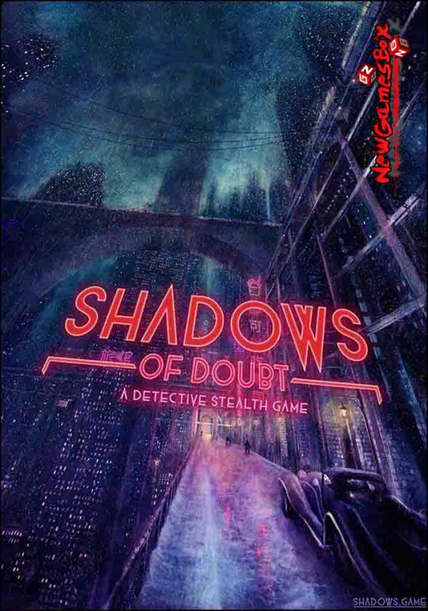 Shadows Of Doubt Free Download