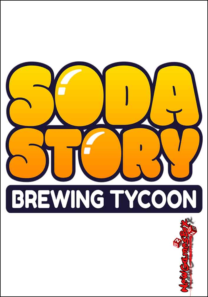 Soda Story Brewing Tycoon Free Download