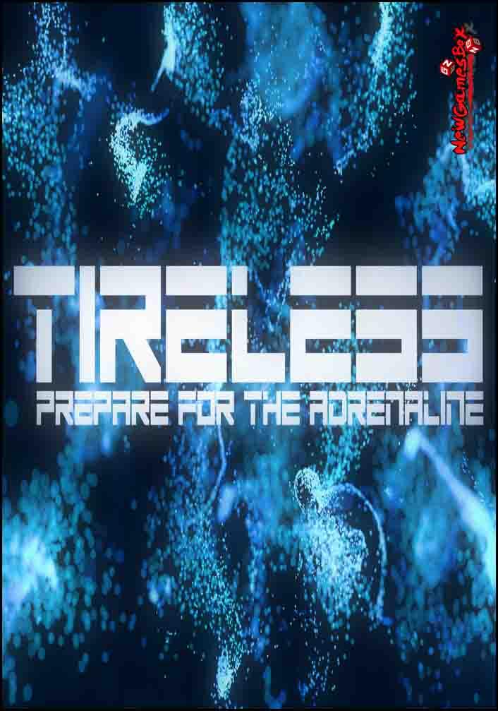 TIRELESS Free Download