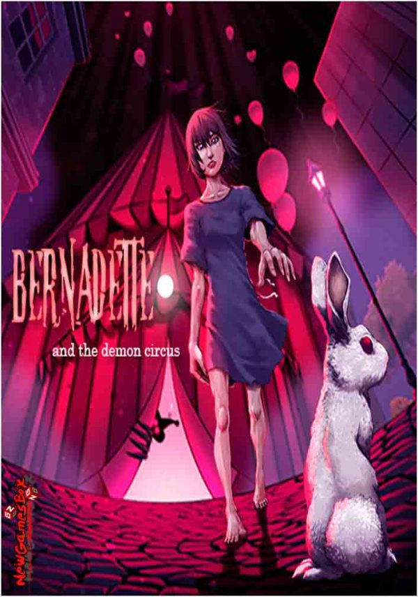 Bernadette And The Demon Circus Free Download