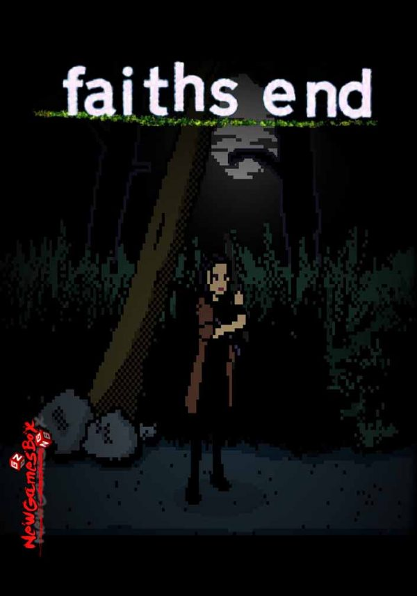 Faiths End Free Download