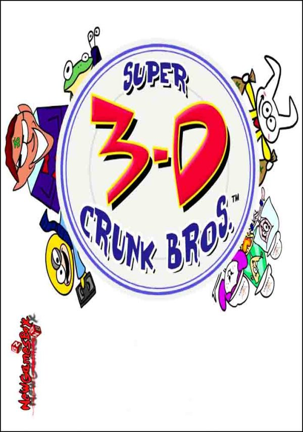 Super 3-D Crunk Bros Free Download