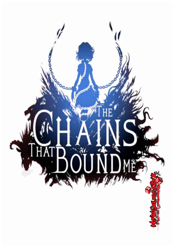The Chains That Bound Me Free Download