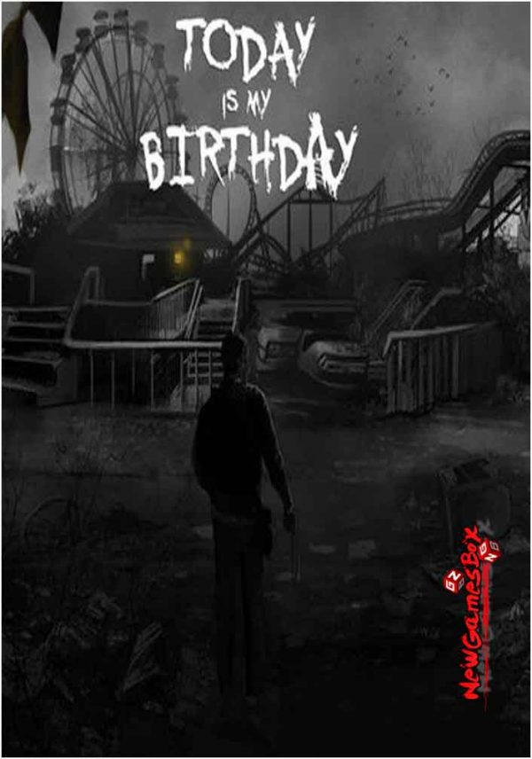 Today Is My Birthday Free Download