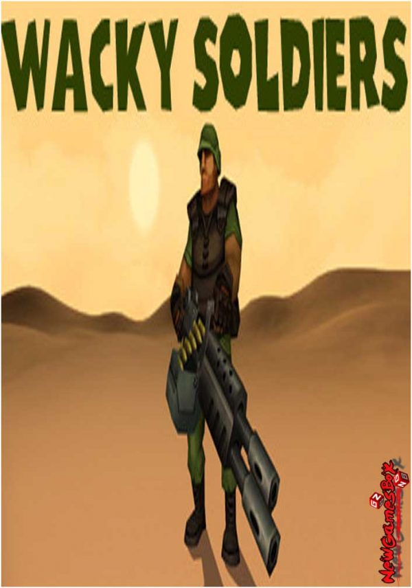 Wacky Soldiers Free Download