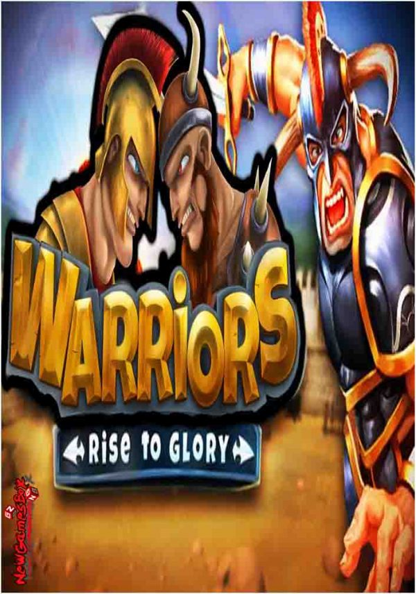 Warriors Rise To Glory Online Multiplayer Free Download