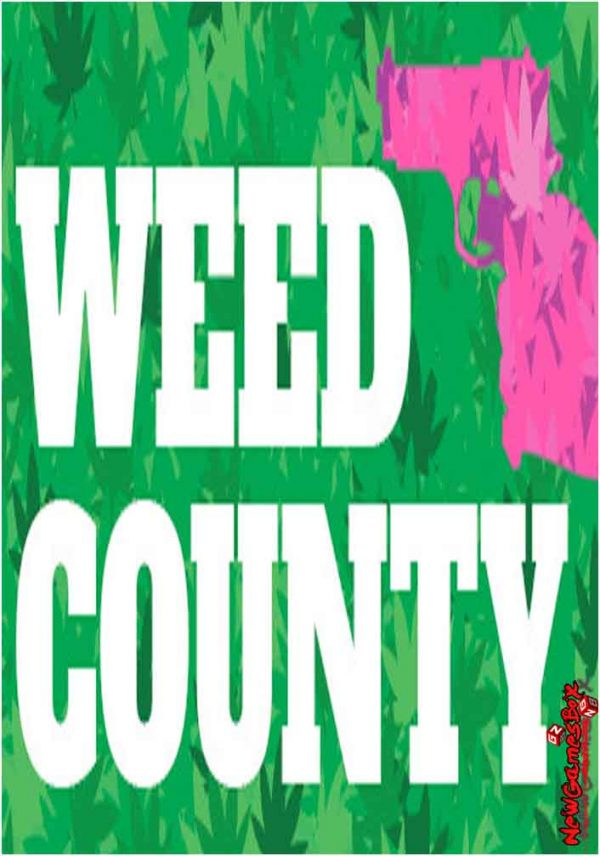 Weed County Free Download