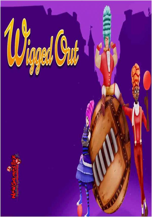Wigged Out Free Download