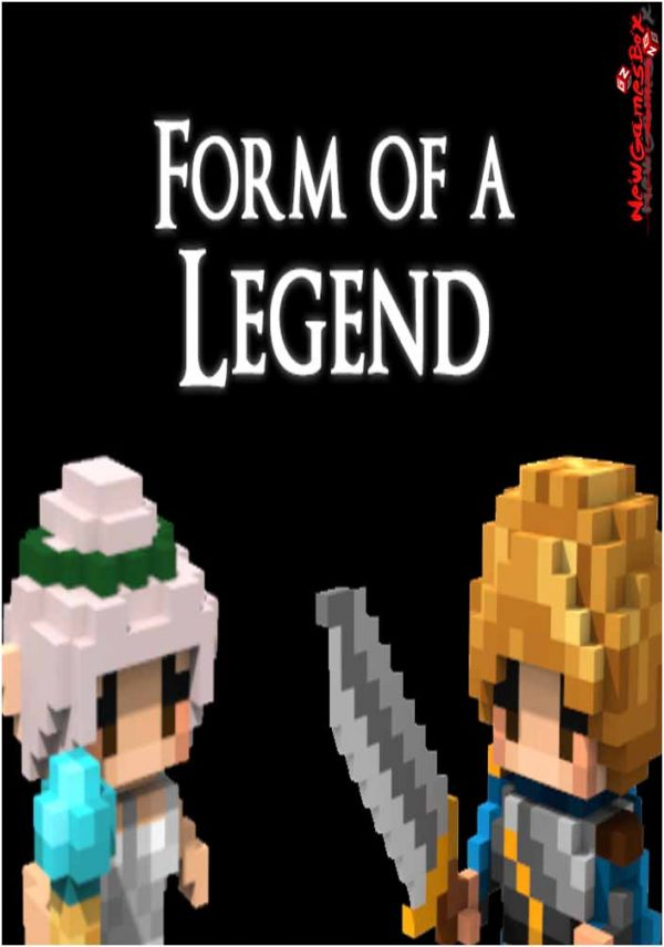 Form Of A Legend Free Download