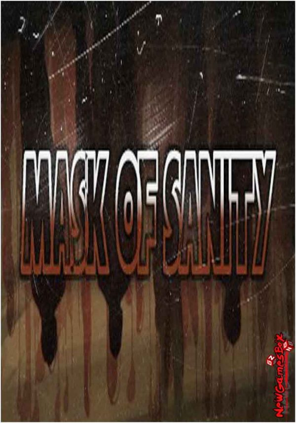 Mask Of Sanity Free Download