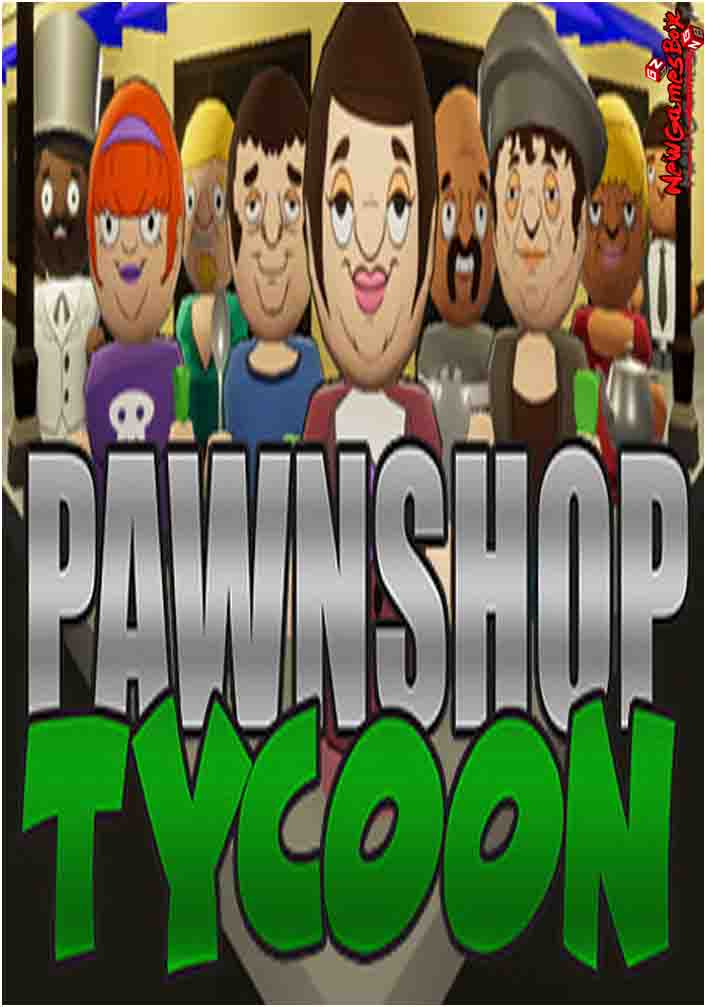 Pawnshop Tycoon Free Download
