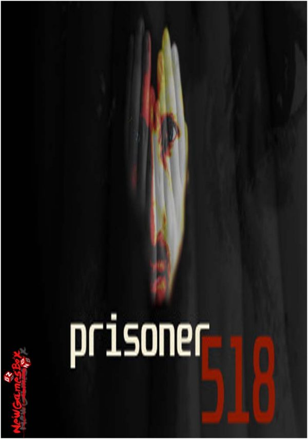 Prisoner 518 Free Download
