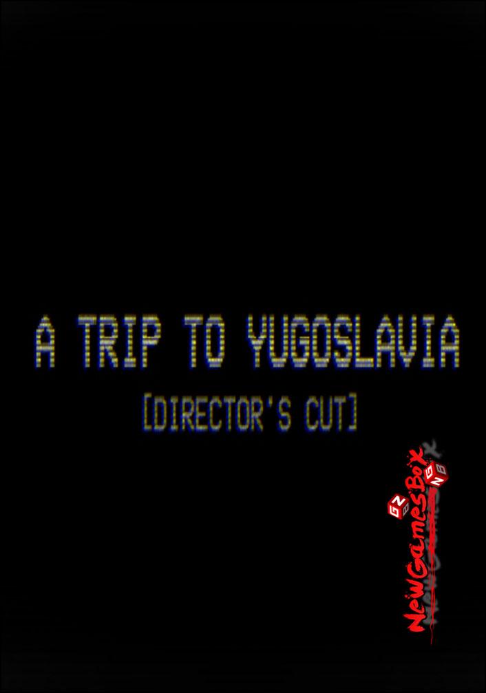 A Trip to Yugoslavia Free Download