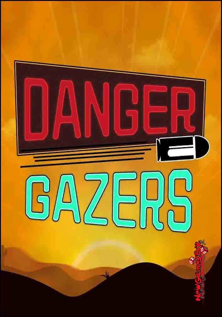 Danger Gazers Free Download