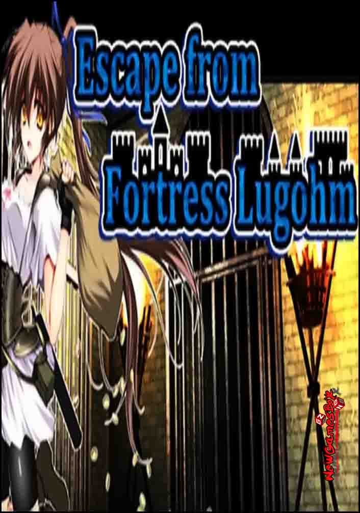 Escape From Fortress Lugohm Free Download