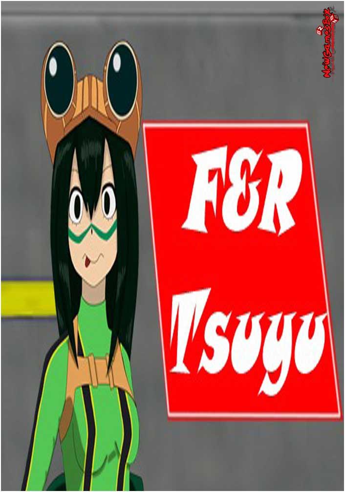 F&R Tsuyu Free Download